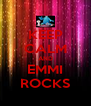 KEEP CALM AND EMMI ROCKS - Personalised Poster A4 size