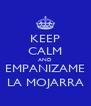 KEEP CALM AND EMPANIZAME LA MOJARRA - Personalised Poster A4 size