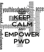 KEEP CALM AND EMPOWER PWD - Personalised Poster A4 size