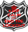 KEEP CALM AND  END THE LOCKOUT - Personalised Poster A4 size
