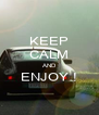 KEEP CALM AND ENJOY !  - Personalised Poster A4 size