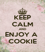 KEEP CALM AND ENJOY A  COOKIE - Personalised Poster A4 size