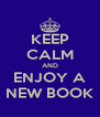 KEEP CALM AND ENJOY A NEW BOOK - Personalised Poster A4 size
