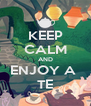 KEEP CALM AND ENJOY A  TE - Personalised Poster A4 size