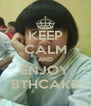KEEP CALM AND ENJOY BTHCAKE - Personalised Poster A4 size
