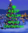 KEEP CALM AND enjoy christmas - Personalised Poster A4 size