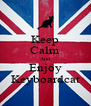 Keep Calm And Enjoy Keyboardcat - Personalised Poster A4 size