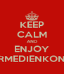 KEEP CALM AND ENJOY KINDERMEDIENKONGRESS - Personalised Poster A4 size