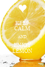 KEEP CALM AND ENJOY LEMON - Personalised Poster A4 size