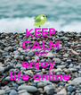 KEEP CALM AND enjoy  life online - Personalised Poster A4 size