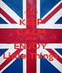 KEEP CALM AND ENJOY Little Things - Personalised Poster A4 size
