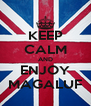 KEEP CALM AND ENJOY MAGALUF - Personalised Poster A4 size