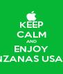 KEEP CALM AND ENJOY MANZANAS USADAS - Personalised Poster A4 size
