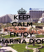 KEEP CALM AND ENJOY MARINA D'OR - Personalised Poster A4 size