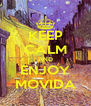 KEEP CALM AND ENJOY MOVIDA - Personalised Poster A4 size