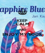 KEEP CALM AND ENJOY MY BOOK  - Personalised Poster A4 size