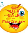 KEEP CALM AND ENJOY MY SALE - Personalised Poster A4 size