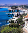 KEEP CALM AND ENJOY NICE - Personalised Poster A4 size