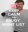 KEEP CALM AND ENJOY  NIGHT LIST  - Personalised Poster A4 size