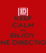 KEEP CALM and ENJOY ONE DIRECTION - Personalised Poster A4 size