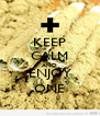 KEEP CALM AND ENJOY ONE - Personalised Poster A4 size