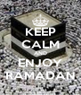 KEEP CALM AND ENJOY RAMADAN - Personalised Poster A4 size