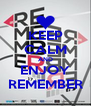 KEEP CALM AND ENJOY REMEMBER - Personalised Poster A4 size