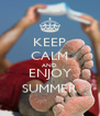 KEEP CALM AND ENJOY SUMMER - Personalised Poster A4 size