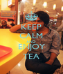 KEEP CALM AND ENJOY TEA - Personalised Poster A4 size