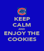 KEEP CALM AND ENJOY THE COOKIES - Personalised Poster A4 size