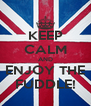 KEEP CALM AND ENJOY THE FUDDLE! - Personalised Poster A4 size
