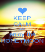 KEEP CALM AND enjoy the HONEYMOON - Personalised Poster A4 size
