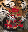 KEEP CALM AND !ENJOY THE LIFE¡ - Personalised Poster A4 size