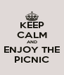 KEEP CALM AND ENJOY THE PICNIC - Personalised Poster A4 size