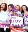 KEEP CALM AND ENJOY THE SALES - Personalised Poster A4 size