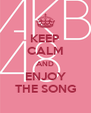 KEEP CALM AND ENJOY THE SONG - Personalised Poster A4 size