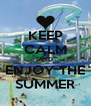 KEEP CALM AND ENJOY THE SUMMER - Personalised Poster A4 size