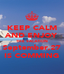KEEP CALM AND ENJOY THE VACATION September,27 IS COMMING - Personalised Poster A4 size