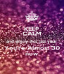 KEEP CALM and enjoy this last year You're Almost 30 now - Personalised Poster A4 size
