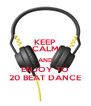 KEEP CALM AND ENJOY TO 20 BEAT DANCE - Personalised Poster A4 size