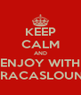 KEEP CALM AND ENJOY WITH CARACASLOUNGE - Personalised Poster A4 size