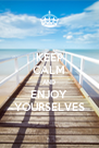 KEEP CALM AND ENJOY YOURSELVES - Personalised Poster A4 size