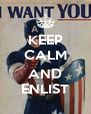 KEEP CALM  AND ENLIST - Personalised Poster A4 size
