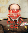 KEEP CALM AND ENT5B C.C - Personalised Poster A4 size