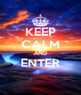 KEEP CALM AND ENTER  - Personalised Poster A4 size