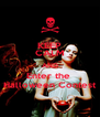 KEEP CALM AND Enter the  Halloween Contest - Personalised Poster A4 size