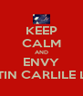KEEP CALM AND ENVY AUSTIN CARLILE LEGS  - Personalised Poster A4 size
