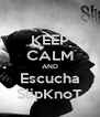 KEEP CALM AND Escucha SlipKnoT - Personalised Poster A4 size