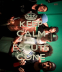 KEEP CALM AND ESCUTE CONE - Personalised Poster A4 size