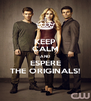 KEEP CALM AND ESPERE THE ORIGINALS! - Personalised Poster A4 size